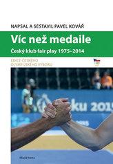 Víc než medaile - Český klub fair play 1975-2014