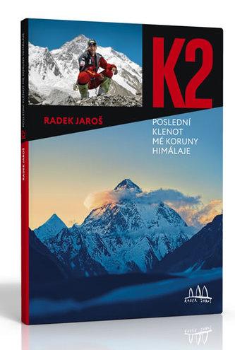 K2, poslední klenot mé koruny Himálaje