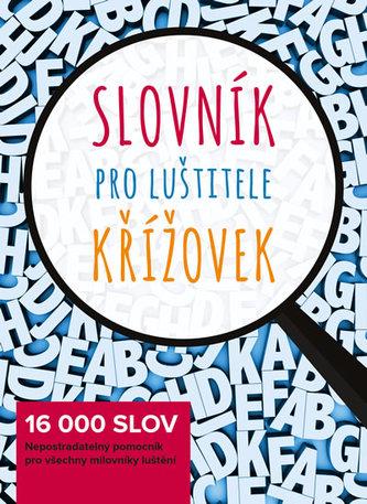 Slovník pro luštitele křížovek - 16 000 slov - neuveden