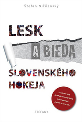 Lesk a bieda slovenského hokeja