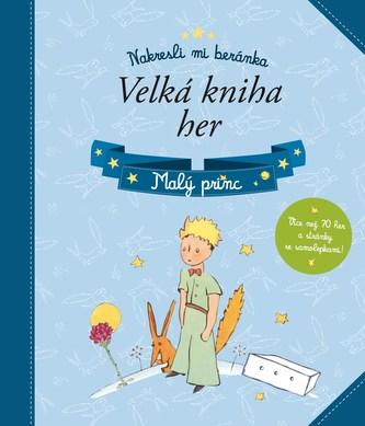 Malý princ – Velká kniha her - Linda Perina