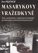 Masarykovy vražedkyně