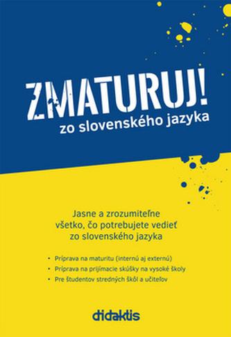 Zmaturuj! zo slovenského jazyka - Ján Tarábek; Ján Papuga