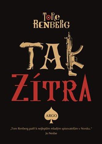 Tak zítra - Tore Renberg