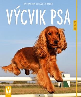 Výcvik psa- Ako na to- 2.vyd. - Katharina Schlegl-Kofler