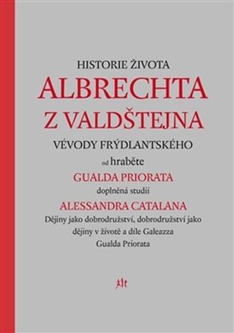 Historie života Albrechta z Valdštejna
