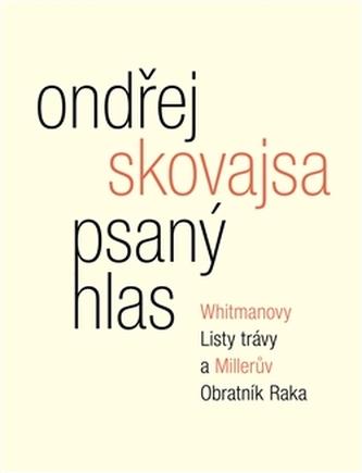 Psaný hlas - Ondřej Skovajsa