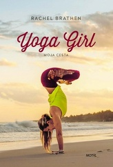 Yoga Girl -  Moja cesta