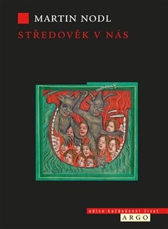 Středověk v nás