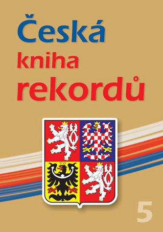 Česká kniha rekordů V.