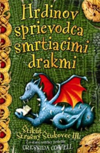 Hrdinov sprievodca smrtiacimi drakmi-Štikút Strašný Šťukovec III.