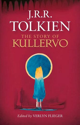 The Story of Kullervo - Tolkien J.R.R.