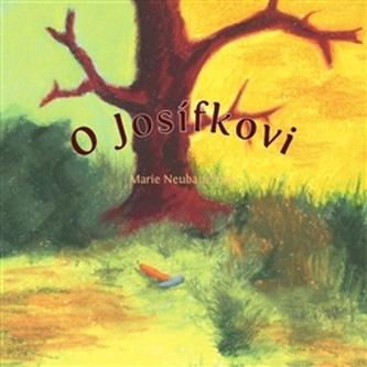 O Josífkovi - Marie Neubauerová