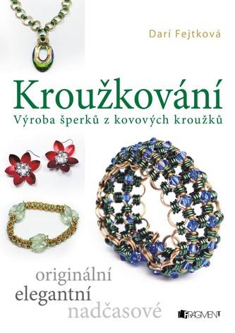 Kroužkování - Drahomíra Darí Fejtková