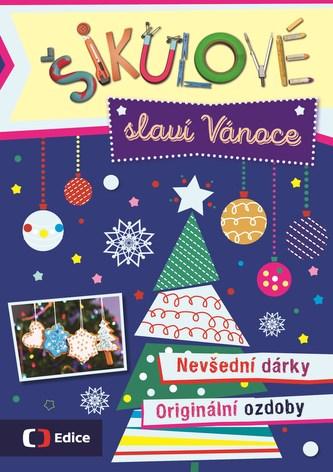 Šikulové slaví Vánoce