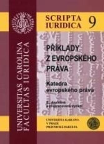 Příklady z evropského práva 5. doplněné a přepracované vydání