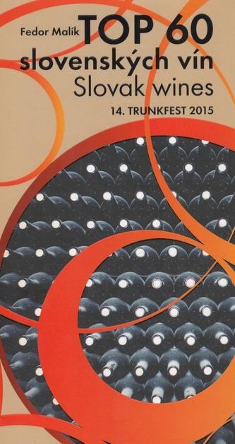 TOP 60 slovenkých vín 2015 / Slovak wines 14. Trunkfest 2015