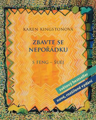 Zbavte se nepořádku s feng-šuej - Karen Kingston
