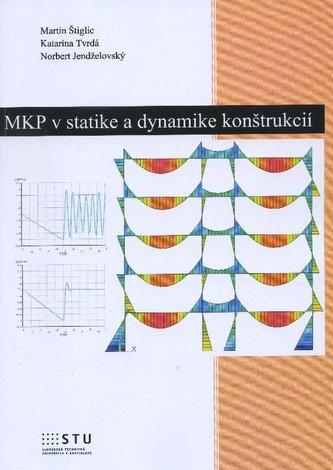 MKP v statike a dynamike konštrukcií