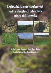 Regionalizácia pedotransferových funkcií vlhkostných retenčných kriviek pôd Slovenska