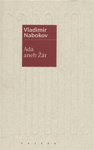 Ada aneb Žár - Vladimir Vladimirovič Nabokov