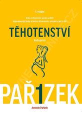 Kniha o těhotenství, porodu a dítěti 1. díl - Těhotenství