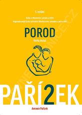 Kniha o těhotenství, porodu a dítěti 2. díl - Porod