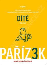 Kniha o těhotenství, porodu a dítěti 3. díl - Dítě