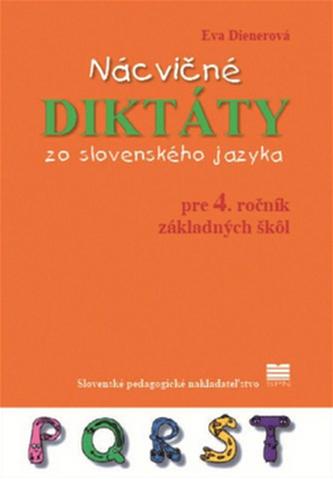 Nácvičné diktáty zo slovenského jazyka pre 4. ročník základných škôl - Eva Dienerová