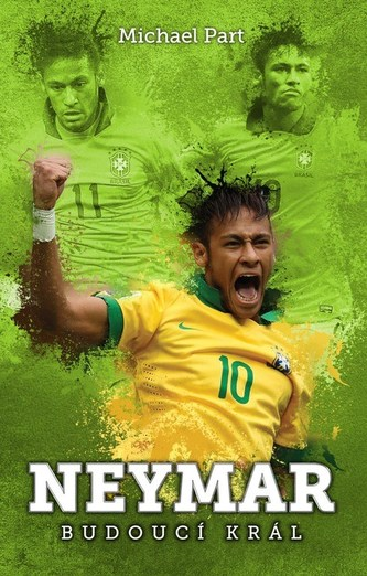 Neymar: budoucí král