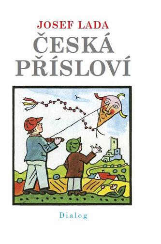 Česká přísloví - Lada Josef
