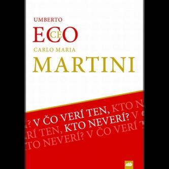V čo verí ten, kto neverí? - Umberto Eco