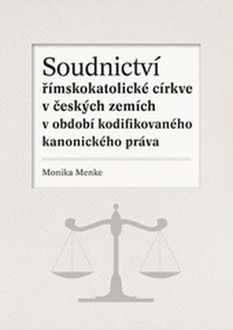 Soudnictví římskokatolické církve v českých zemích v období kodifikovaného kanonického práva