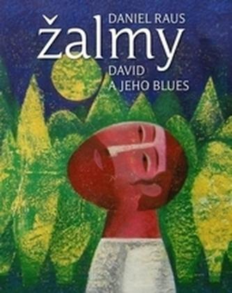 Žalmy - David a jeho blues
