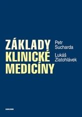 Základy klinické medicíny