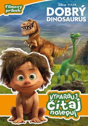 Dobrý dinosaurus Vyfarbuj, čítaj, nalepuj