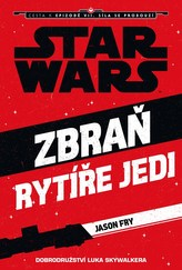 Star Wars - Cesta k Epizodě VII - Zbraň rytíře Jedi (Luke Skywalker)