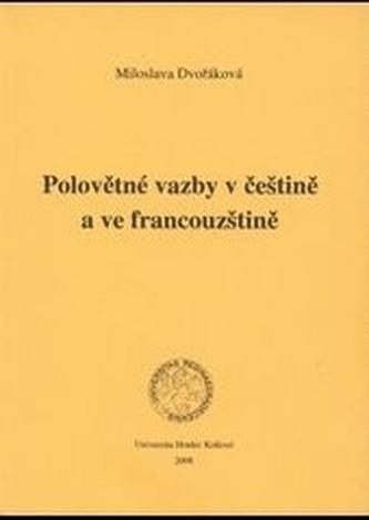 Polovětné vazby v češtině a ve francouzštině