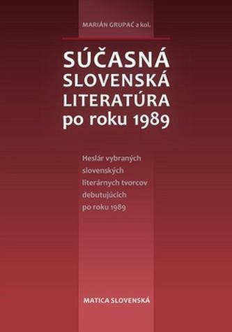 Súčasná slovenská literatúra po roku 1989