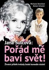 Pořád mě baví svět! - Životní příběh hvězdy české komedie století