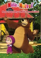 Máša a Medveď - Nové rozprávky o Máši a medveďovi