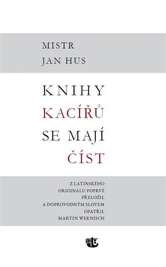 Knihy kacířů se mají číst - Bohuslav Trojan