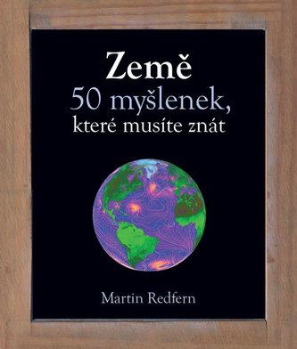 Země - 50 myšlenek, které musíte znát - Redfern Martin