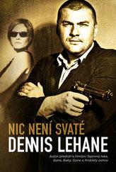 Nic není svaté - Patrick Kenzie & Angela Gennarová 3