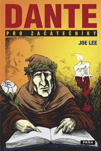 Dante pro začátečníky - Lee Joe
