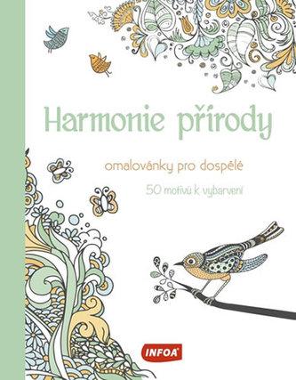 Harmonie přírody - Omalovánky pro dospělé