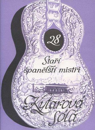 Staří španělští mistři - Kytarová sóla 28