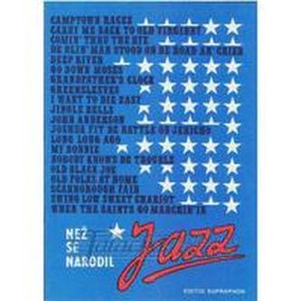 Než se narodil jazz
