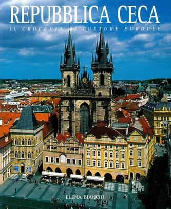 Repubblica Ceca - Il crocevia di culture Europee - Bianchi Elena