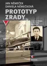 Prototyp zrady - Životní příběh Augustina Přeučila